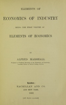 Marshall - Elements of economics of industry, 1892